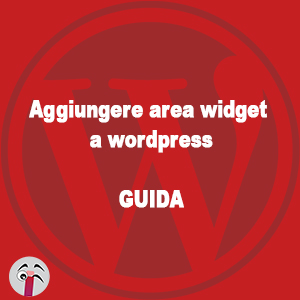Aggiungere area widget a wordpress