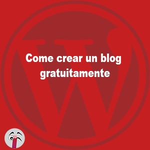 Come creare un blog gratuitamente
