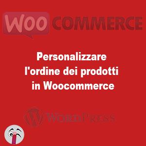 Personalizzare l'ordine dei prodotti in Woocommerce