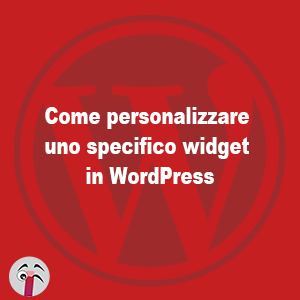 Come personalizzare uno specifico widget in WordPress