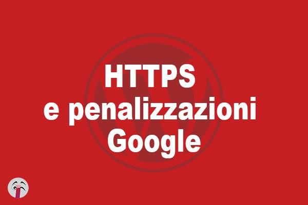HTTPS e penalizzazioni Google