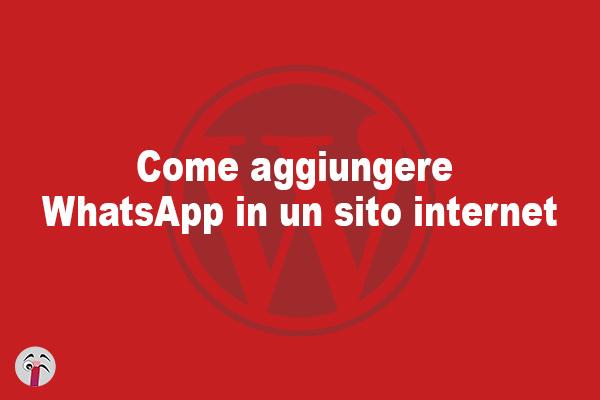 Come aggiungere WhatsApp in un sito internet