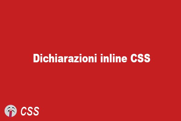 Dichiarazioni inline CSS